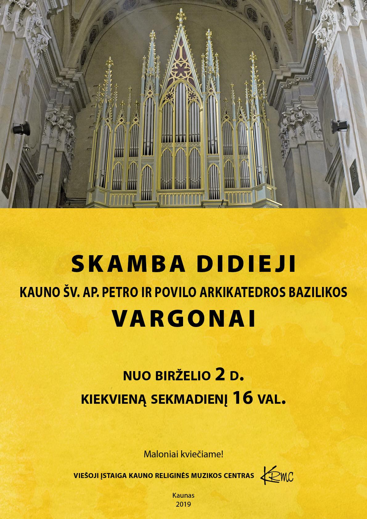 Skamba didieji Kauno arkikatedros vargonai-2019